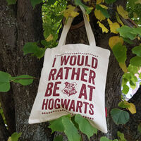 Harry Potter I Would Rather be at Hogwarts Tote